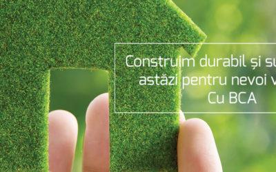 BCA în trei cuvinte: economic, ecologic, sustenabil!