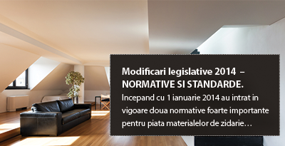 Modificari legislative 2014 – NORMATIVE SI STANDARDE